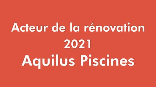 Acteur Renovation - Aquilus Piscines